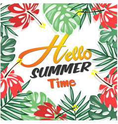 hello summer time plants leaves background vector image