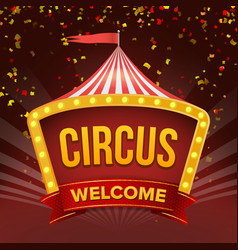circus sign retro invitation event flat vector image