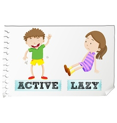 Opposite adjectives active and lazy vector image