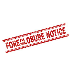 Scratched textured foreclosure notice stamp seal vector