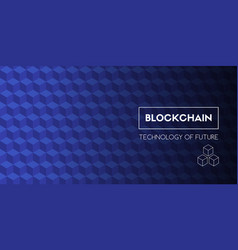 blockchain technology of future template vector image