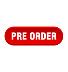 Pre order button pre order rounded red sign pre vector