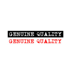 Genuine quality rubber stamp badge with vector