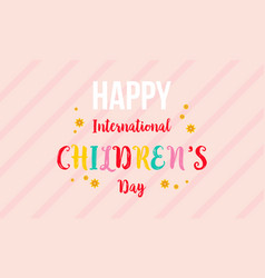 International childrens day colorful background vector