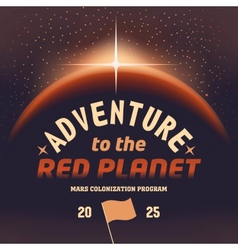 Adventure to the red planet vector image