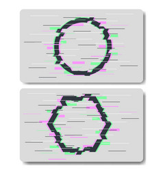 glitch effects in circle and hexagon shape vector image