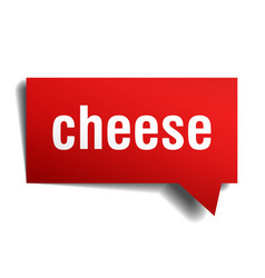 cheese red 3d speech bubble vector image