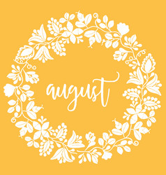 hand drawn august sign with wreath on yellow vector image