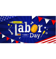 happy labor day usa craftsman tool banner vector image