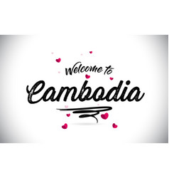 Cambodia welcome to word text with handwritten vector