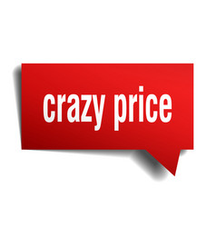 Crazy price red 3d speech bubble vector