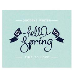 Hello spring joy and fun vector