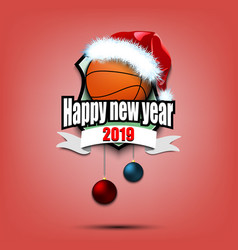 basketball ball with santa hat and happy new year vector image