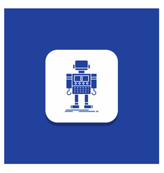 Blue round button for autonomous machine robot vector