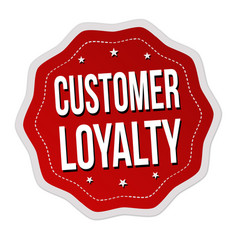 Customer loyalty label or sticker on white vector