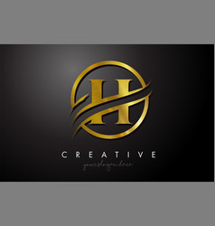 H golden letter logo design with circle swoosh vector