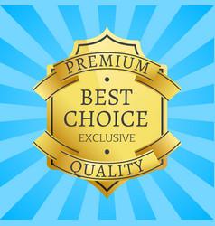 Premium quality exclusive golden label guarantee vector