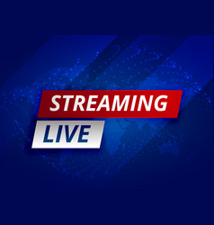Streaming live news background template vector