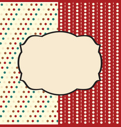 Holiday scrap card with polka dot and frame vector image vector image