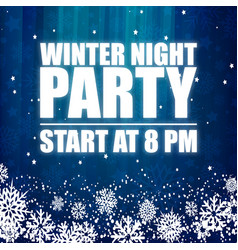Winter night party 8pm blue background imag vector
