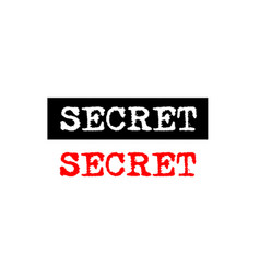 Secret rubber stamp badge with typewriter set vector
