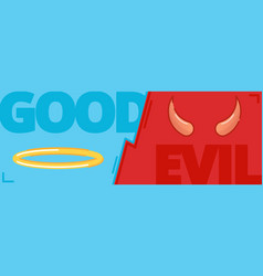 good and evil concept contrast of opposite vector image