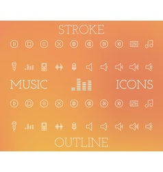 Music Outline and Stroke Icons Set vector image vector image