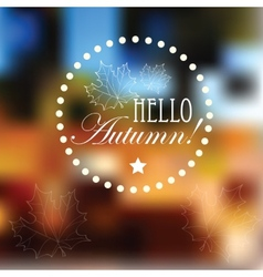 Autumn retro poster with abstract blurred vector image