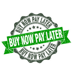 Buy now pay later stamp sign seal vector