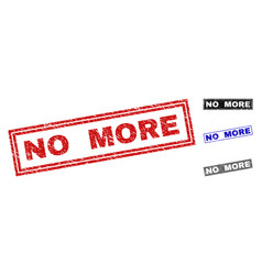 grunge no more scratched rectangle stamp seals vector image