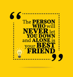 Inspirational motivational quote The person who vector image