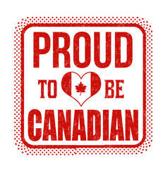 proud to be canadian grunge rubber stamp vector image