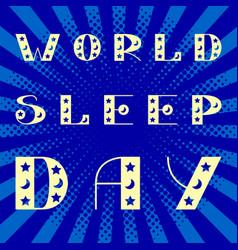 world sleep day stars and moon pop art style vector image