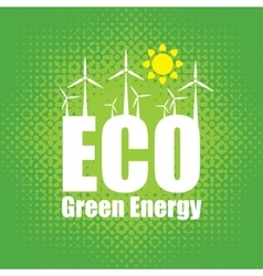 green energy with wind turbines vector image vector image