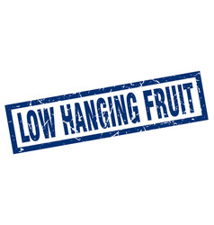 Square grunge blue low hanging fruit stamp vector