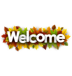 Welcome banner with colorful leaves vector