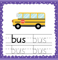 trace word - bus flash card for toddlers tracing vector image