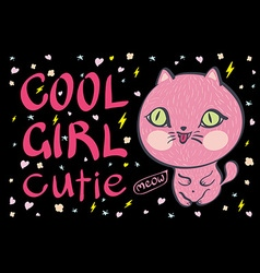 cool girl cutie little pink cat vector image