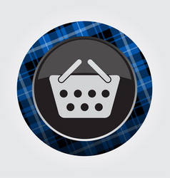 Button blue black tartan - shopping basket icon vector