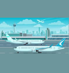 airport terminal building and airplanes on runway vector image
