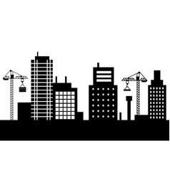 cityscape monochrome buildings and cranes vector image