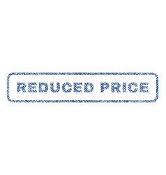 reduced price textile stamp vector image