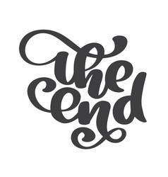 Hand drawn the end text lettering phrase vector