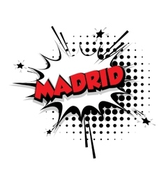 Comic text Madrid sound effects pop art vector