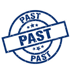 Past blue round grunge stamp vector
