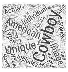 The American Cowboy Word Cloud Concept vector