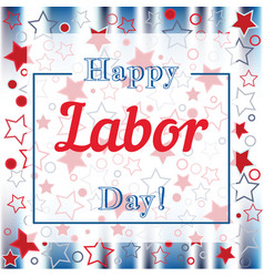 holiday greetings labor day vector image vector image