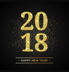 gold glitter 2018 happy new year text on black vector image