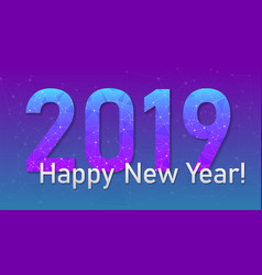 2019 happy new year network nodes technology text vector image