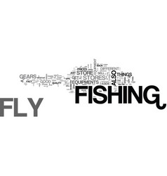 Where fly fishermen shop text word cloud concept vector